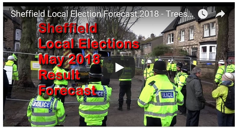 UK Local Elections Forecast 2018 - Trees vs Labour Sheffield City Council