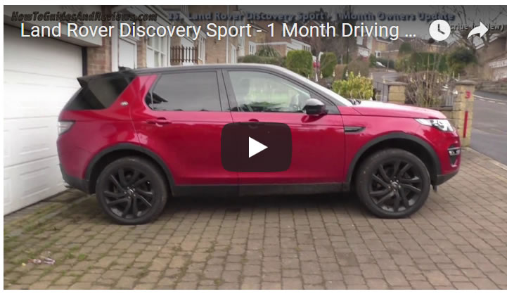 Land Rover Discovery Sport - 1 Month Driving Test Review