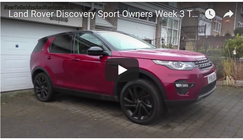 Land Rover Discovery Sport Owners Week 3 Test Review