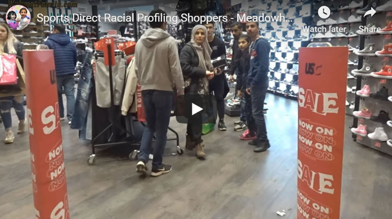 Is Sports Direct Racial Profiling Shoppers? Meadowhall Sheffield