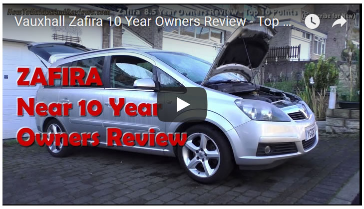 Vauxhall Zafira 10 Year Owners Review - Top 10 Tips and Points for Buyers